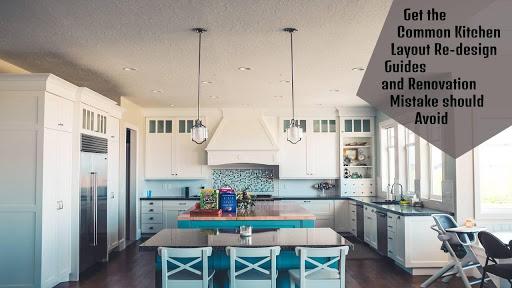 Kitchen Layout Re-Design Guides